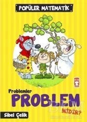 Timaş Çocuk - İlk Çocukluk - Problemler Problem Midir?