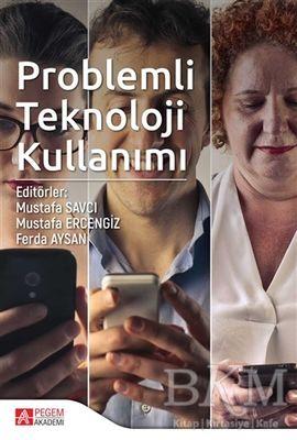 Problemli Teknoloji Kullanımı