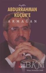 Berikan Yayınları - Prof. Dr. Abdurrahman Küçük'e Armağan