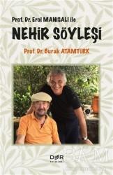 Der Yayınları - Prof. Dr. Erol Manisalı ile Nehir Söyleşi