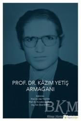 Hiperlink Yayınları - Prof. Dr. Kazım Yetiş Armağanı