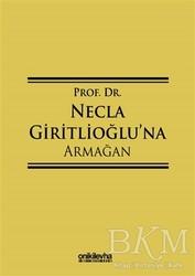 On İki Levha Yayınları - Prof. Dr. Necla Giritlioğlu'na Armağan