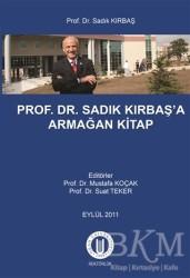 Okan Üniversitesi Kitapları - Prof. Dr. Sadık Kırbaş'a Armağan Kitap