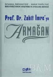 Der Yayınları - Prof. Dr. Zahit İmre'ye Armağan