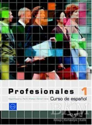 Profesionales 1 Libro del Alumno Ders Kitabı İspanyolca Temel ve Orta-alt Seviye