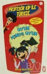 Timaş Çocuk - Profesör Kip ile Türkçe 1 - Oyun İçinde Oyun