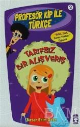 Timaş Çocuk - Profesör Kip ile Türkçe 2 - Tarifsiz Bir Alışveriş