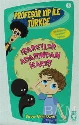 Timaş Çocuk - Profesör Kip ile Türkçe 3 - İşaretler Arasından Kaçış