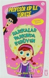 Timaş Çocuk - Profesör Kip ile Türkçe 5 - Harikalar Parkında Serüven