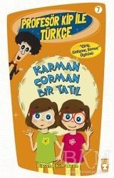 Timaş Çocuk - Profesör Kip ile Türkçe 7 - Karman Çorman Bir Tatil