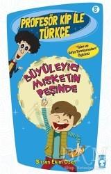 Timaş Çocuk - Profesör Kip ile Türkçe 8 - Büyüleyici Misketin Peşinde