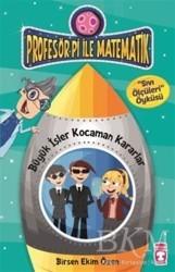 Timaş Çocuk - Profesör Pi İle Matematik 2 - Büyük İşler Kocaman Kararlar
