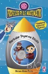Timaş Çocuk - Profesör Pi ile Matematik - Harikalar Diyarına Düşüş