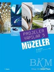 YEM Yayın - Projeler Yapılar 5 - Müzeler