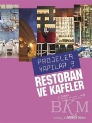 Yapı Endüstri Merkezi Yayınları - Projeler Yapılar 9 - Restoran ve Kafeler