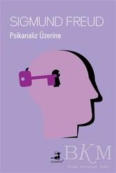 Olimpos Yayınları - Klasikler - Psikanaliz Üzerine