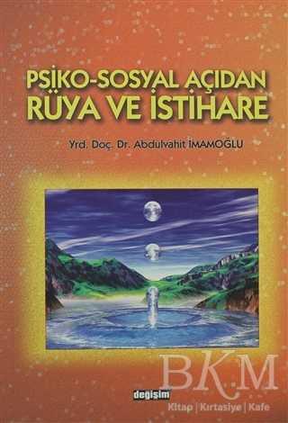 Psiko-Sosyal Açıdan Rüya ve İstihare