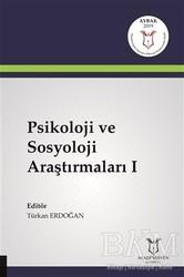 Akademisyen Kitabevi - Psikoloji ve Sosyoloji Araştırmaları 1