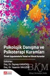 Pegem A Yayıncılık - Akademik Kitaplar - Psikolojik Danışma ve Psikoterapi Kuramları