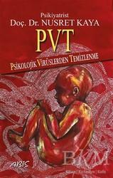 Abis Yayıncılık - PVT - Psikolojik Virüslerden Temizlenme
