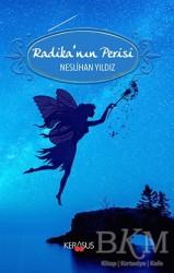 Kerasus Yayınları - Radika'nın Perisi