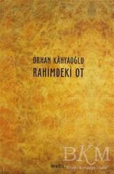 Metis Yayınları - Rahimdeki Ot