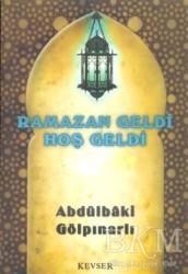 Kevser Yayınları - Ramazan Geldi Hoş Geldi