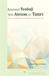 Elis Yayınları - Rasyonel Teoloji Yeni Ateizm ve Tanrı