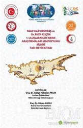 Hiperlink Yayınları - Rauf Raif Denktaş ve Dr. Fazıl Küçük 1. Uluslararası Kıbrıs Araştırmaları Sempozyumu Bildiri Tam Metin Kitabı