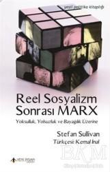 Yeni İnsan Yayınları - Reel Sosyalizm Sonrası Marx