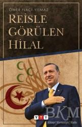 Yeni Türkiye Yayınları - Reisle Görülen Hilal