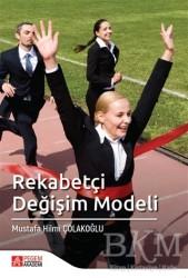 Pegem A Yayıncılık - Akademik Kitaplar - Rekabetçi Değişim Modeli