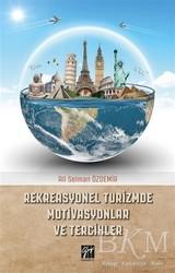Gazi Kitabevi - Rekreasyonel Turizmde Motivasyonlar ve Tercihler