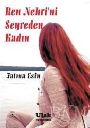 Ulak Yayıncılık - Ren Nehri'ni Seyreden Kadın
