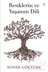 Cinius Yayınları - Renklerin ve Yaşamın Dili