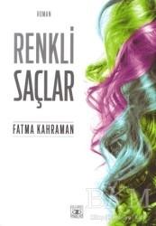 Aşiyan Yayınları - Edebiyat - Renkli Saçlar
