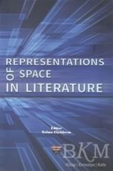Bilgin Kültür Sanat Yayınları - Representations of Space in Literature