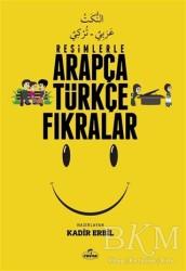 Ravza Yayınları - Resimlerle Arapça Türkçe Fıkralar