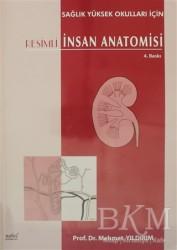 Nobel Tıp Kitabevi - Resimli İnsan Anatomisi (Sağlık Yüksek Okulları İçin)