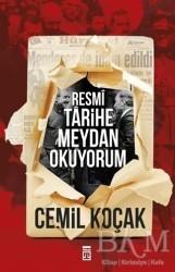 Timaş Yayınları - Resmi Tarihe Meydan Okuyorum