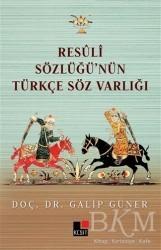 Kesit Yayınları - Resüli Sözlüğünün Türkçe Söz Varlığı