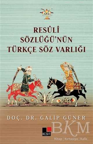 Resüli Sözlüğünün Türkçe Söz Varlığı