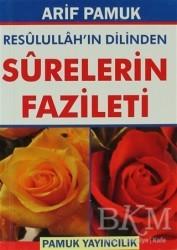 Pamuk Yayıncılık - Resulullah'ın Dilinden Surelerin Fazileti (Dua-105)