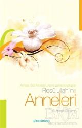 Semerkand Yayınları - Resulullah'ın (s.a.v) Anneleri
