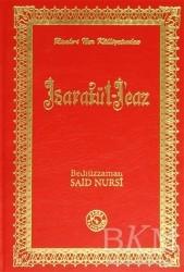 Zehra Yayıncılık - Risale-i Nur Külliyatından İşaratü'l - İcaz (Orta Boy)