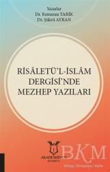 Akademisyen Kitabevi - Risaletü'l-İslam Dergisi'nde Mezhep Yazıları