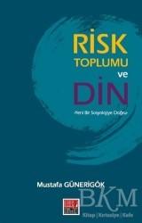 Maarif Mektepleri - Risk Toplumu ve Din