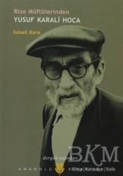 Dergah Yayınları - Rize Müftülerinden Yusuf Karali Hoca