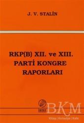 İnter Yayınları - RKP(B) 12. ve 13. Parti Kongre Raporları