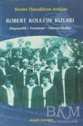 Dergah Yayınları - Robert Kolej'in Kızları